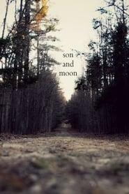Regarder Son and Moon