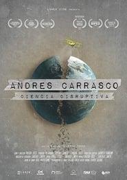 Andrés Carrasco: Ciencia disruptiva (2020)