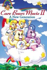 Care Bears Movie II: A New Generation (1986)
