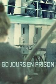60 Jours en prison saison 01 episode 01