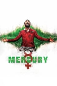 Mercury (2018) HDRip [Hindi + Telugu + Tamil + Malayalam + Kannada]