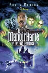 Voir Le manoir hanté et les 999 fantômes en streaming complet gratuit | film streaming, StreamizSeries.com