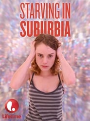 Starving in Suburbia (2014)