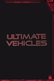 Ultimate Vehicles