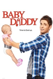 Baby Daddy en streaming