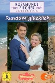 Rosamunde Pilcher: anioł stróż / Rosamunde Pilcher: Rundum glücklich