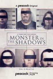 Monster in the Shadows - Season 1