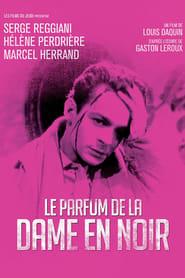 Regarder Film Le Parfum De La Dame En Noir En Streaming Hd 1080p