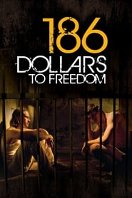 Poster for 186 Dollars to Freedom