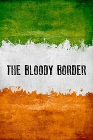 The Bloody Border (2020)