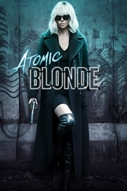 View Atomic Blonde (2017) Movies poster on Ganool