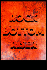 Rock Bottom Riser (2021)