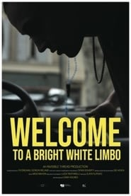 Welcome to a White Bright Limbo (2020) Torrent