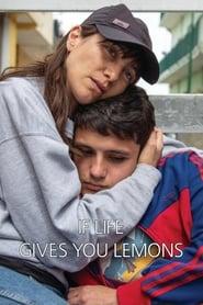 Poster If Life Gives You Lemons 2018