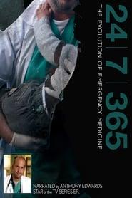 24 7 365: The Evolution of Emergency Medicine