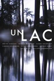 A Lake / Un Lac / Μια Λιμνη (2008)
