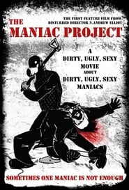 The Maniac Project (2010)