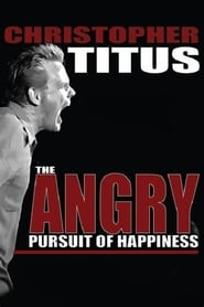 Christopher Titus: Angry Pursuit of Happiness (2014)