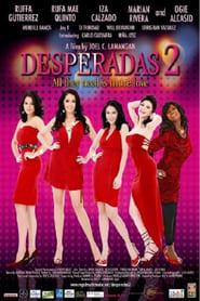 Watch Desperadas 2 (2008)