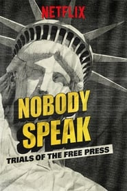 Poster for Nobody Speak: Trials of the Free Press