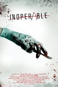 Inoperable (2017) Watch Online Free