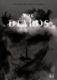 Por Diabos (2016) Zalukaj Online
