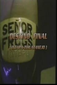 Destino final (Ixtapa – Zihuatenejo) (1996)