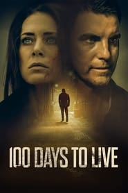 100 Days to Live (2021) Hit Movie Watch Free Online HD 720p
