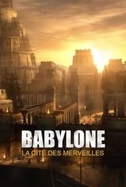Babylone, la cité des merveilles