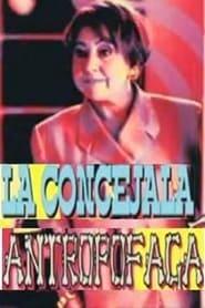 La Concejala Antropófaga 2009
