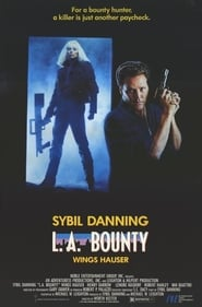L.A. Bounty (1989)