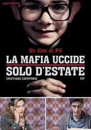 Die Mafia mordet nur im Sommer [2013]