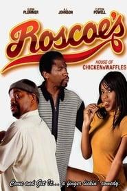 فيلم Roscoe's House of Chicken n Waffles مترجم