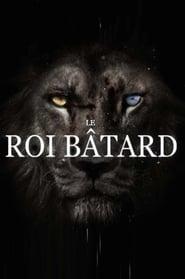 Le Roi Bâtard (2020)