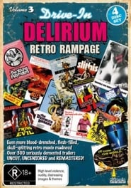 Drive-In Delirium Volume 3: Retro Rampage