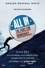 All In: The Fight for Democracy : The Movie | Watch Movies Online