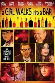Girl Walks Into a Bar - One night, ten bars, lots of mayhem. - Azwaad Movie Database