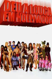 Deu a Louca em Hollywood