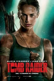 Watch Tomb Raider on FilmSenzaLimiti Online