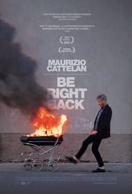 Maurizio Cattelan: Be Right Back (2016) CDA Online Cały Film Zalukaj