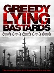Greedy Lying Bastards movie