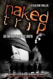 Naked Trip (2010) Zalukaj Online Cały Film Lektor PL