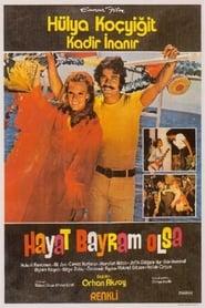Hayat Bayram Olsa 1973