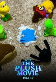 The Plush Movie