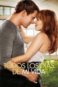 Todos los días de mi vida (2012) | The Vow
