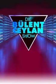 Die Bülent Ceylan Show 2011
