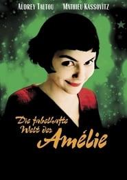 Die Fabelhafte Welt Der Amelie Stream Deutsch