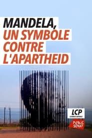 Mandela, un symbole contre l'apartheid 2019