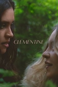 Clementine : The Movie | Watch Movies Online