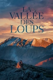 La vallée des loups en streaming